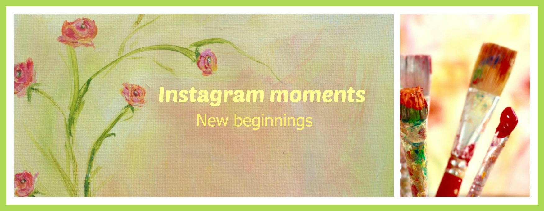instagram-moments-new-beginnings